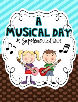 1st Grade Journeys-A Musical Day {Unit 2, Lesson 8}