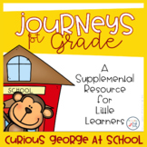 1st Grade Journeys-Curious George at School (Unit 1, Lesson 3)
