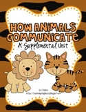 1st Grade Journeys-How Animals Communicate (Unit 2, Lesson 7)