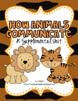 1st Grade Journeys-How Animals Communicate (Unit 2, Lesson 7)