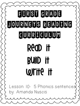 1st Grade Journeys Phonics Read it Build it Write it Unit