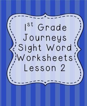 1st Grade Journeys Sight Word Worksheets Lesson 2