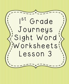 1st Grade Journeys Sight Word Worksheets Lesson 3