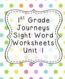 1st Grade Journeys Sight Word Worksheets Unit 1 Bundle