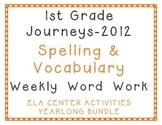 1st Grade Journeys 2012 Spelling, Vocabulary Center Activities Yearlong Bundle