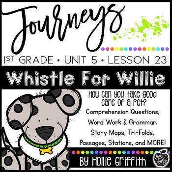 1st Grade Journeys Supplement {Unit 5, lesson 23, Whistle for Willie}