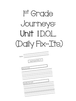 1st Grade Journeys Unit 1 Daily Fix-Its (Daily Oral Language)
