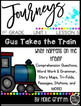 1st Grade Journeys Supplemental Resource: Unit 1, Week 5, Gus Takes the Train
