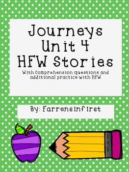 1st Grade Journeys Unit 4, HFW Stories