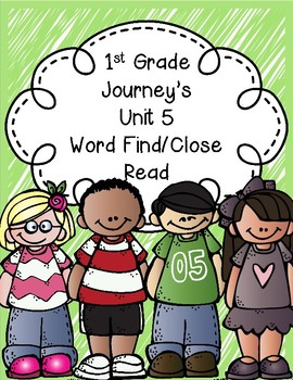 1st Grade Journey's Unit 5 Close Reads/Word Finds
