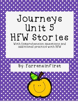 1st Grade Journeys Unit 5, HFW Stories