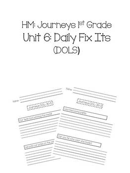 1st Grade Journeys Unit 6 Daily Fix Its (DOLS)