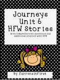 1st Grade Journeys Unit 6, HFW Stories
