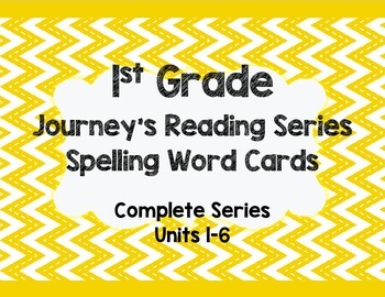 1st Grade Journeys- WHOLE SERIES- Spelling Word Cards
