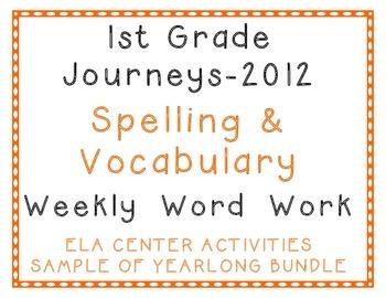 1st Grade Journeys 2012 Unit-1 Spelling, Vocabulary Center Activity Year Sample