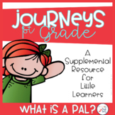 What is a Pal? Supplement Activities First Grade Journeys (Unit 1, Lesson 1)