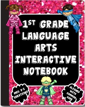 1st Grade Language Arts Interactive Notebook