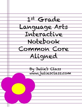 1st Grade Language Interactive Notebook Common Core Aligned