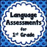 Language  Assessments - 1st grade