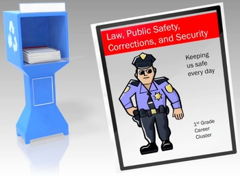 1st Grade - Law, Public Safety, Corrections, and Security