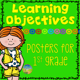 "1st Grade Learning Objectives - ""I can"" Posters"