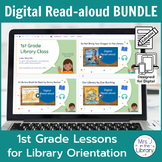 1st Grade Library Orientation Digital Read-aloud BUNDLE