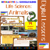 Life Science: Animals Interactive for Google Slides