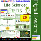 Life Science: Plants Interactive for Google Classroom/ Dis
