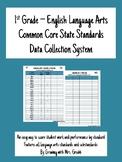1st Grade Literacy ELA Common Core Standards CCSS Data Collection EDITABLE