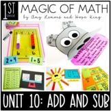 1st Grade Magic of Math Unit 10:  Addition and Subtraction