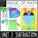 1st Grade Magic of Math Unit 3:  Subtraction
