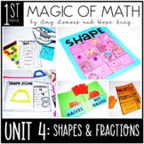 1st Grade Magic of Math Unit 4:  Shapes and Fractions