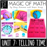 1st Grade Magic of Math Unit 7:  Telling Time to the Hour and Half Hour