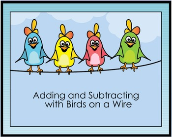 1st Grade Math Videos: Adding and Subtracting with Birds on a Wire