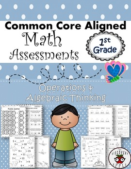 1st Grade Math Assessments Common Core Standards Operations & Algebraic Thinking