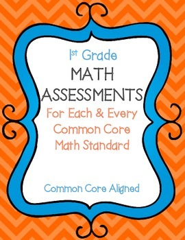 1st Grade Math Assessments For Each & Every Common Core Math Standard