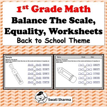 1st Grade Math, Balance The Scale, Equality, Worksheets, Back to School Theme