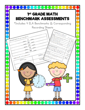 1st Grade Math Benchmark Assessments for the Entire Year