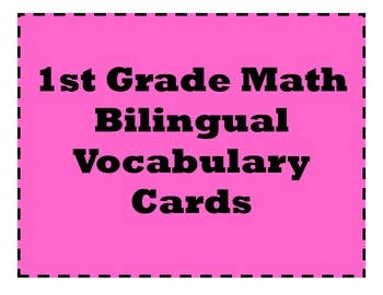 1st Grade Math Bilingual Vocabulary Cards