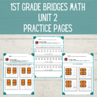 1st Grade Math Bridges Unit 2 Independent Practice THE WHOLE UNIT!