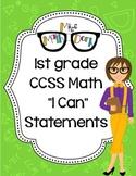 "1st Grade Math CCSS ""I Can"" Statements"