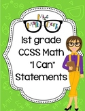 "1st Grade Math CCSS ""I Can"" Statements"