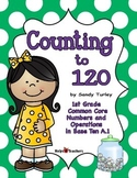 Counting to 120: Numbers and Operations in Base Ten