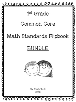 1st Grade Math Common Core Standards Flipbook: Bundle