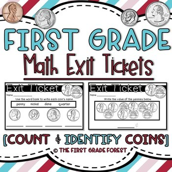 1st Grade Math Exit Tickets (Exit Slips): {Count & Identify Coins!}