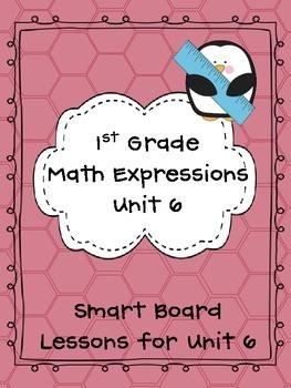 1st Grade Math Expressions Unit 6