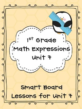 1st Grade Math Expressions Unit 7