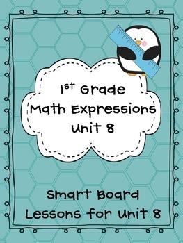 1st Grade Math Expressions Unit 8