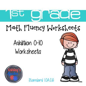 1st Grade Math Fluency Addition 0-10 Worksheets (1.OA.C.6) by ...