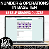 1st Grade Math Google FORMS - Place Value, Addition and Su